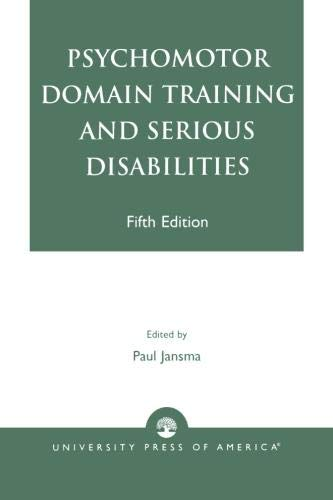Psychomotor Domain Training and Serious Disabilities-Fifth Edition