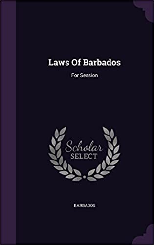 Download online Laws Of Barbados: For Session PDF