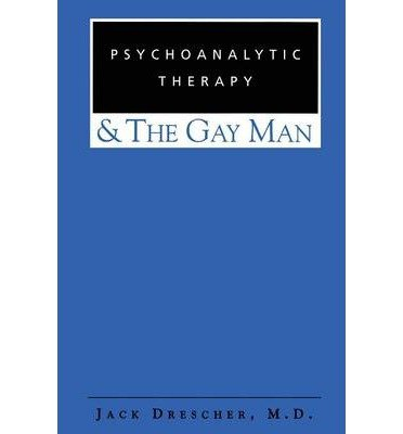 Download [(Psychoanalytic Therapy and the Gay Man)] [Author: Jack Drescher] published on (December, 2001) PDF