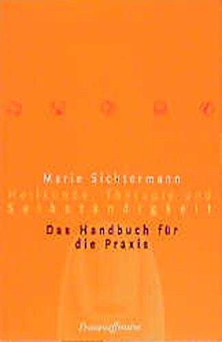 heilkunde-therapie-und-selbstndigkeit-das-handbuch-fr-die-praxis