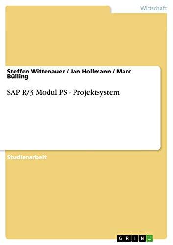 Download SAP R/3 Modul PS – Projektsystem (German Edition) Pdf