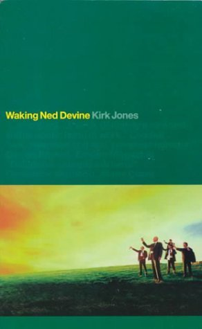 Waking Ned Devine: An Original Screenplay by Kirk Jones (1999-09-04)