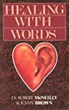Healing with Words, Rob McNeilly and Jenny Brown, 0855722460