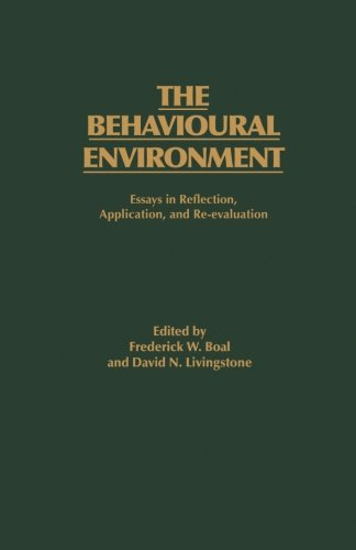 The Behavioural Environment: Essays in Reflection, Application and Re-evaluation