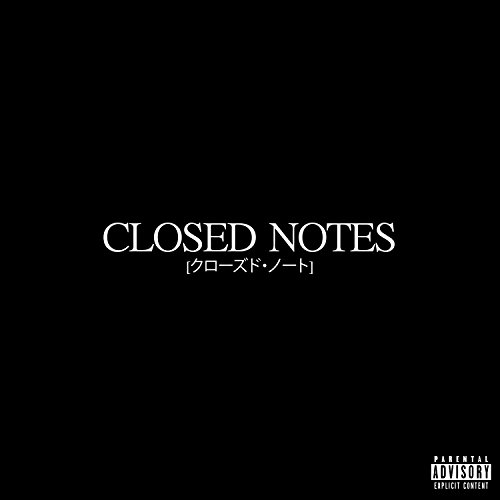 Closed Notes [Explicit]