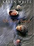 On Folly Beach, Karen White, 1593165242