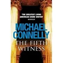 The Fifth Witness by Michael Connelly, ISBN: 9781409114420, (Hardback)