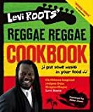 Levi Roots' Reggae Reggae Cookbook