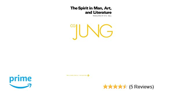 Art Jung Volume 15: Spirit in Man And Literature Collected Works of C.G