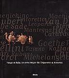 Viaggio in Italia: Un corteo magico dal Cinquecento al Novecento : [Genova, Palazzo ducale, 31 marzo-29 luglio 2001]