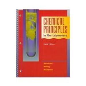 Chemical Principles in the Laboratory (Saunders Golden Sunburst Series)