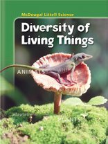 Diversity of Living Things (McDougal Littell Middle School Science)