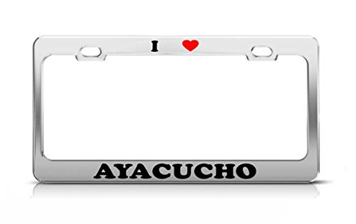 Cecil Rob I HEART AYACUCHO Peru Metal Auto License Plate Frame Tag Holder from Cecil Rob