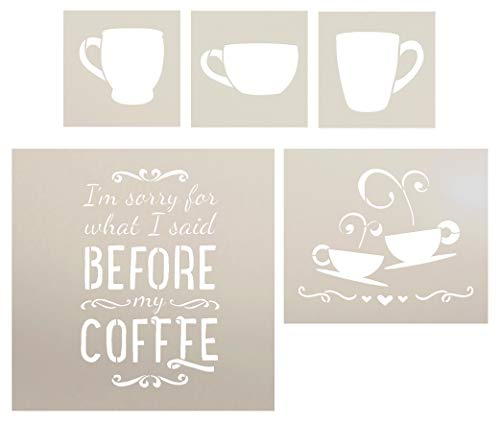 I Am Sorry for What I Said Before I Had My Coffee - with Cups Stencil Set - 5 Piece by StudioR12 | Reusable Mylar Template | Use to Paint Wood Signs - Walls - DIY Modern Farmhouse Decor