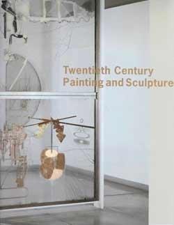Painting Sculpture Art (Twentieth Century Painting and Sculpture in the Philadelphia Museum of Art)
