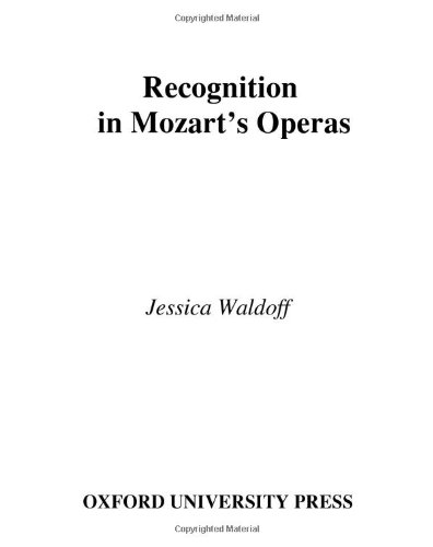 Recognition in Mozart's Operas by Jessica Waldoff