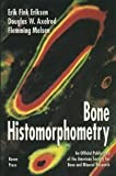 Bone Histomorphometry, Eriksen, Erik F., 0781701228