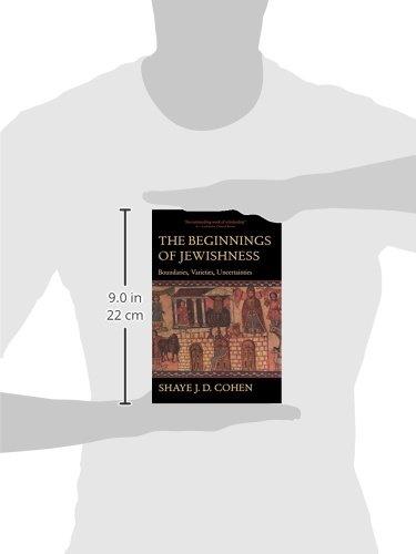The Beginnings of Jewishness: Boundaries, Varieties, Uncertainties /(Inglés/) Pasta blanda – 17 ene 2001 Shaye J D Cohen 0520226933 RELIGION // Judaism // History Religion - Judaism