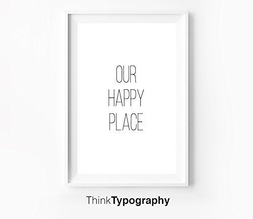 Our happy place, our first home, Minimal Print, Motivational Print, Wall Art, Art Print, typography, wall decor, home decor, scandinavian