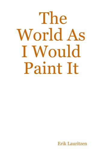 The World As I Would Paint It ebook