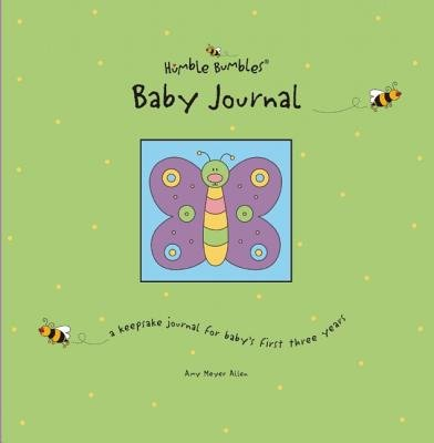 Humble Bumbles Baby Journal( A Keepsake Journal for Baby's First Three Years)[HUMBLE BUMBLES BABY JOURNA][Ringbound]