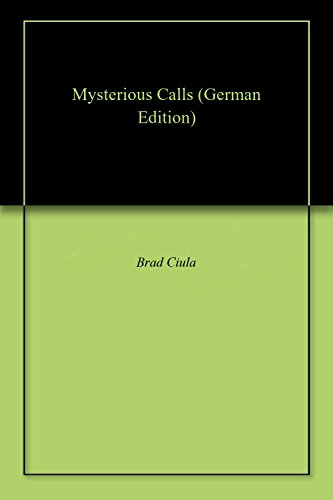 Mysterious Calls (German Edition)