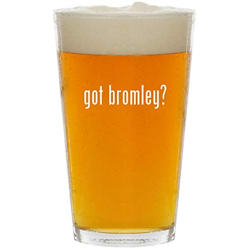 - got bromley? - Glass 16oz Beer Pint