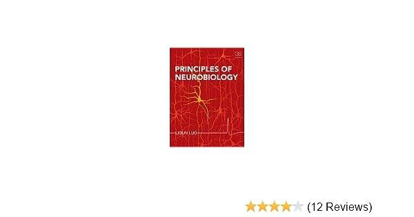 Principles Of Neurobiology Paperback 2015 By Liqun Luo Amazon