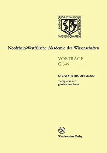 Tieropfer in der griechischen Kunst (Nordrhein-Westfälische Akademie der Wissenschaften) Taschenbuch – 1. Januar 1997 Nikolaus Himmelmann 3531073494 Kunst allgemein ART / General