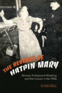 The Revenge of Hatpin Mary [Paperback] [2006] Chad Dell