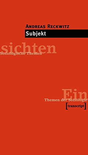 Subjekt (Einsichten. Themen der Soziologie)