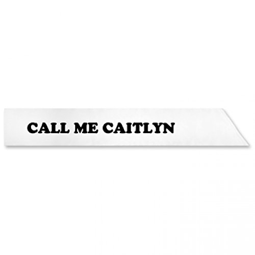 Call Me Caitlyn Jenner White Satin Pageant Sash Costume Accessory