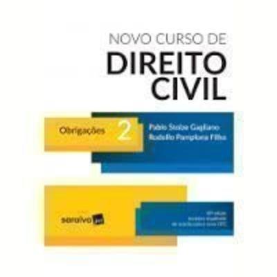Novo Curso de Direito Civil. Obrigações - Volume 2