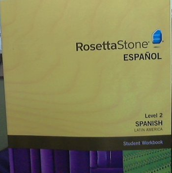 Rosetta Stone Latin American Spanish Level 2, Version 3 Workbook