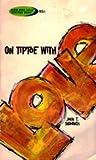 On Tiptoe with Love, John T. Seamands, 0801079918
