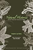 img - for Natural Histories: Stories from the Tennessee Valley (Outdoor Tennessee Series) book / textbook / text book