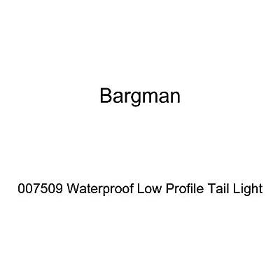 Bargman 007509 Waterproof Low Profile Tail Light