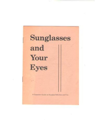 Sunglasses and Your Eyes: A Consumer Guide on Sunglass Selection and - Bausch Sunglasses