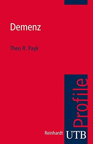 Demenz (utb Profile, Band 3371)
