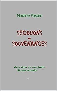 Book's Cover ofSecouons nos souvenances: Rêvons ensemble (viens rêver en mon jardin t. 6)