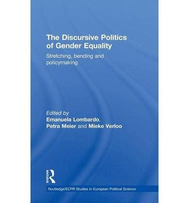 [(The Discursive Politics of Gender Equality)] [Author: Emanuela Lombardo] published on (July, 2009) pdf