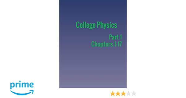 College Physics: Part 1: Paul Peter Urone, Roger Hinrichs