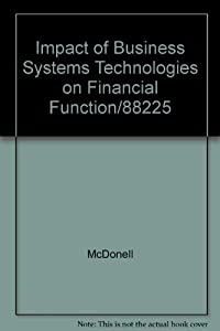 Paperback Impact of Business Systems Technologies on Financial Function/88225 Book