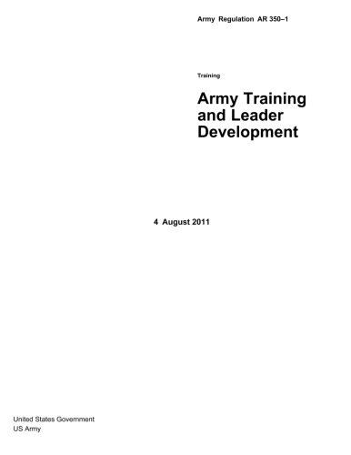 Army Regulation AR 350-1  Army Training and Leader Development  4 August 2011