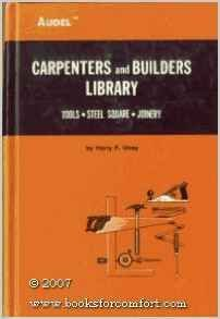 Hardcover Carpenter's and Builder's Library: Tools/Steel Square/Joinery Book