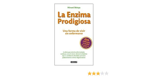 ENZIMA PRODIGIOSA, LA: HIROMI SHINYA: 9789870430865: Amazon ...