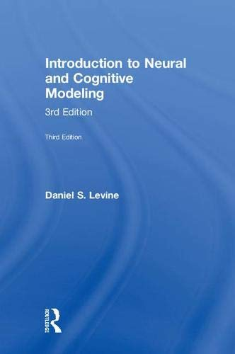 Introduction to Neural and Cognitive Modeling: 3rd Edition-cover