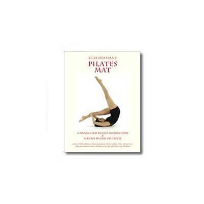 Balanced Body Mat Manual by Ellie Herman by Balanced Body