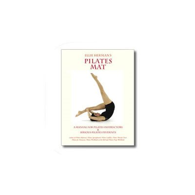 Mat Manual by Ellie Herman by Balanced Body