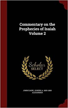 Commentary on the Prophecies of Isaiah Volume 2